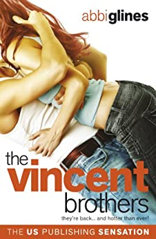 The Vincent Brothers: Original (The Vincent Boys) by [Abbi Glines]