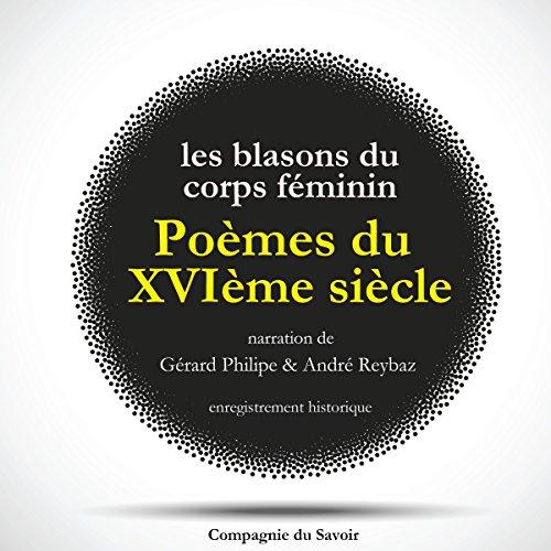 Les Blasons du Corps Féminin. Poèmes du XVIème siècle cover art