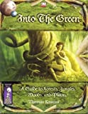Into the Green: A Guide to Forests, Jungles, Woods and Plains