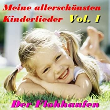 Meine Allerschönsten Kinderlieder Vol. 1
