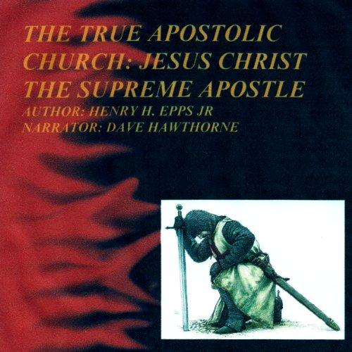 The True Apostolic Church  By  cover art