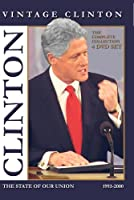 Vintage Clinton * The State of Our Union [The Complete Collection]