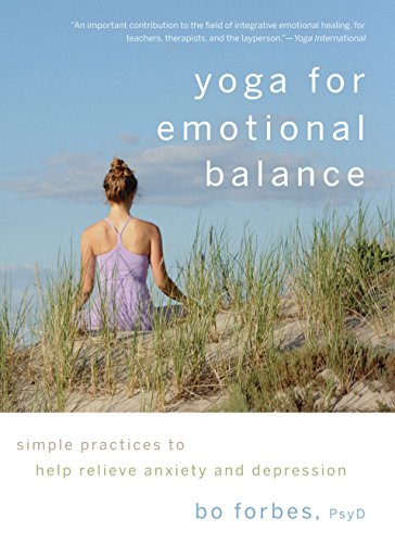 Image of Yoga for Emotional Balance: Simple Practices to Help Relieve Anxiety and Depression