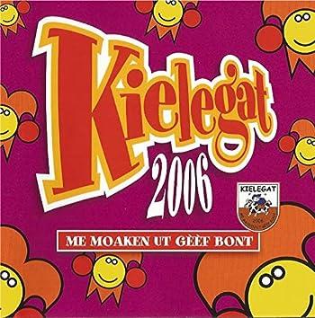Kielegat 2006 - Me maoken ut gèèf bont