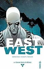 EAST OF WEST - Tome 6 de Hickman Jonathan