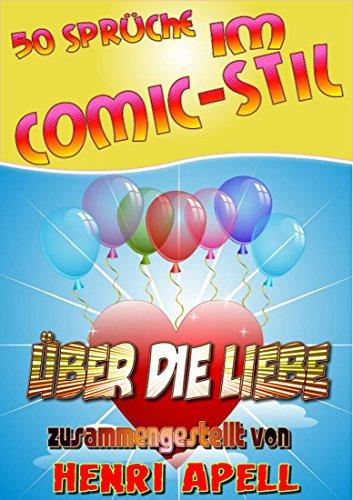 50 Sprüche im Comic-Stil über die Liebe (German Edition)