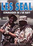 Les Seal Commandos de l'US Navy