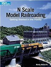 N Scale Model Railroading: Getting Started in the Hobby (Model Railroader Books)