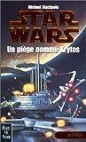 Star Wars, les X-Wings, numéro 3 - Un piège nommé Krytos