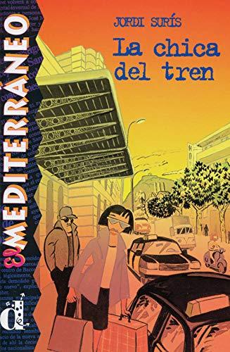 La chica del tren: Spanische Lektüre für das 1. Lernjahr (El Mediterráneo)
