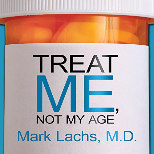 Treat Me, Not My Age audiobook cover art