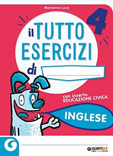 Il tutto esercizi. Inglese. Per la Scuola elementare (Vol. 4)