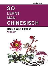 So lernt man Chinesisch, HSK1 und HSK2
