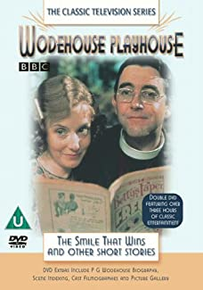 Wodehouse Playhouse - The Smile That Wins and Other Short Stories