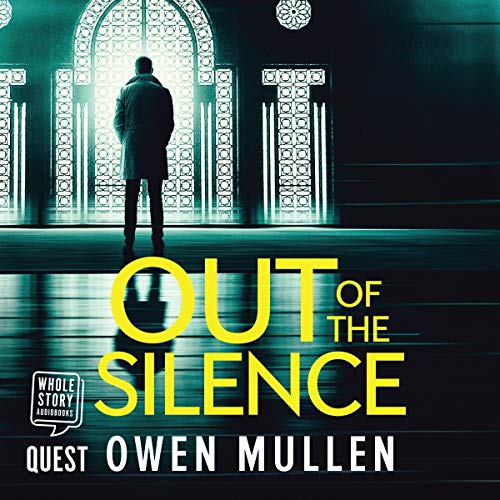 Out of the Silence                   De :                                                                                                                                 Owen Mullen                               Lu par :                                                                                                                                 David McCallion                      Durée : 10 h et 53 min     Pas de notations     Global 0,0
