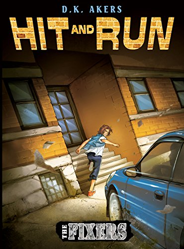 The Fixers: Hit and Run (The Fixers Reading Series Book 2) (English Edition)