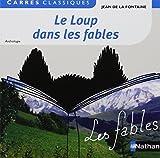 Le loup dans les fables by La Fontaine (2014-07-03) - Nathan - 03/07/2014