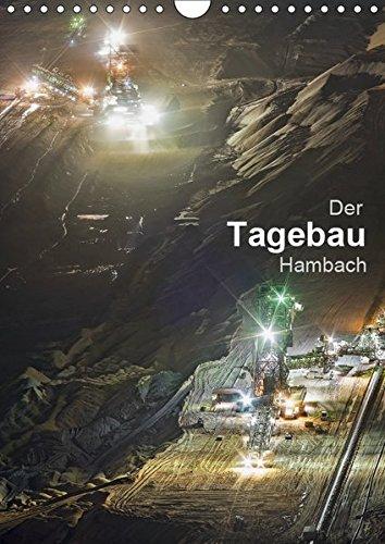 Der Tagebau Hambach (Wandkalender 2019 DIN A4 hoch): Der Tagebau im Westen von NRW - Aussichtspunkt Elsdorf (Monatskalender, 14 Seiten ) (CALVENDO Natur)