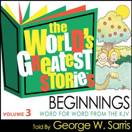 The World's Greatest Stories NIV V3: Beginnings audiobook cover art