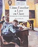 Cómo enseñar a leer en clase: Memorias de un viejo...