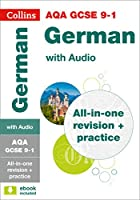 AQA GCSE 9-1 German All-in-One Complete Revision and Practice: For the 2020 Autumn & 2021 Summer Exams (Collins GCSE Grade 9-1 Revision)