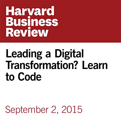 Leading a Digital Transformation? Learn to Code copertina