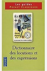 Dictionnaire de vocabulaire, tome 2 : Locutions et expressions Broché