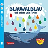 Baby Pixi (unkaputtbar) 93: Blauwalblau und andere tolle Farben (93)
