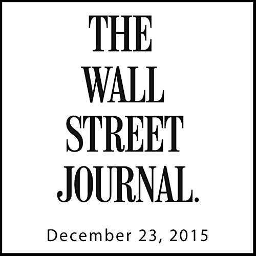 The Morning Read from The Wall Street Journal, December 23, 2015 copertina