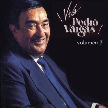 Viva Pedro Vargas - Volumen Tres