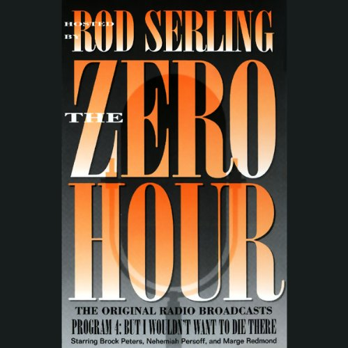 The Zero Hour, Program Four audiobook cover art
