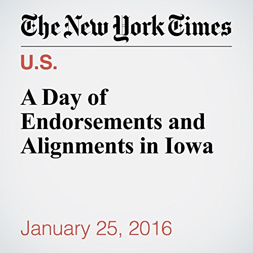 A Day of Endorsements and Alignments in Iowa cover art