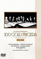100(ワンハンドレッド)ゴールド・フィンガーズ-ピアノ・プレイハウス-Vol.1 [DVD]