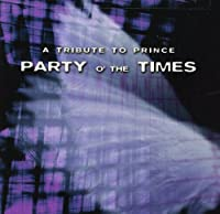 Party of the Times-Prince Tribute