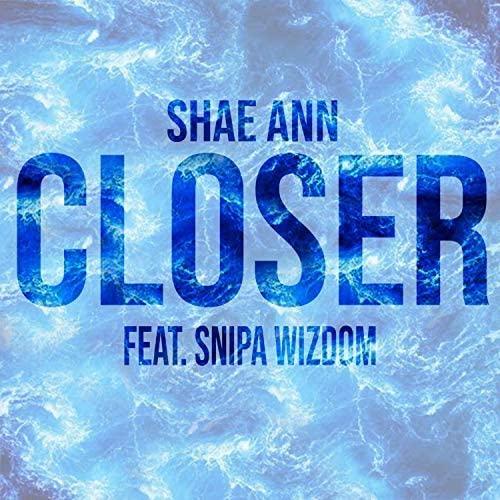 Shae Ann feat. Snipa Wizdom