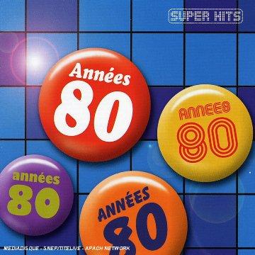 Super Hits Annees 80