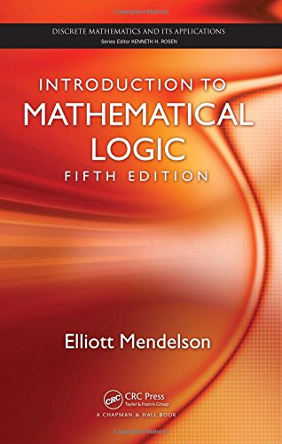 Introduction to Mathematical Logic, Fifth Edition...