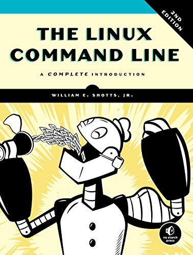 The Linux Command Line, 2nd Edition: A Complete Introduction