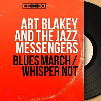 Blues March / Whisper Not (Live, Mono Version)
