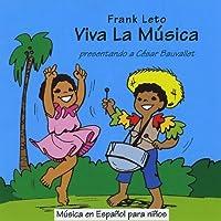 Viva La Musica by Frank Leto (2013-05-03)