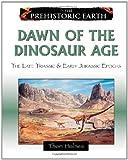 Dawn of the Dinosaur Age (Prehistoric Earth)