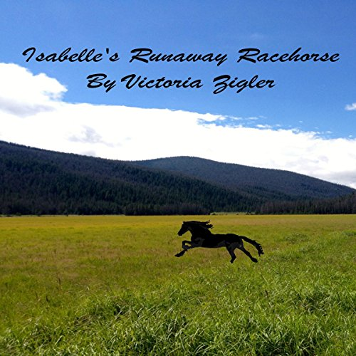 Isabelle's Runaway Racehorse audiobook cover art