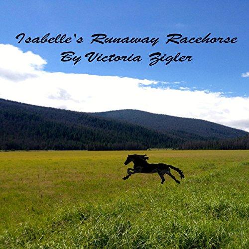 Couverture de Isabelle's Runaway Racehorse