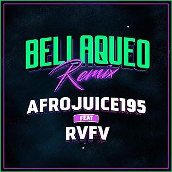 Bellaqueo (Remix)