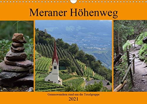 Meraner Höhenweg (Wandkalender 2021 DIN A3 quer)
