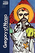 Gregory of Nyssa: The Life of Moses (Classics of Western Spirituality)