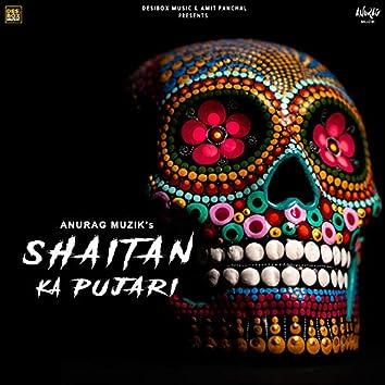 Shaitan Ka Pujari