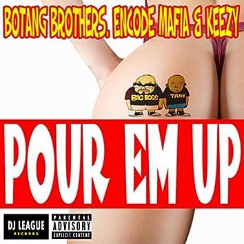 Pour Em Up
