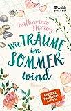 Wie Träume im Sommerwind von Katharina Herzog