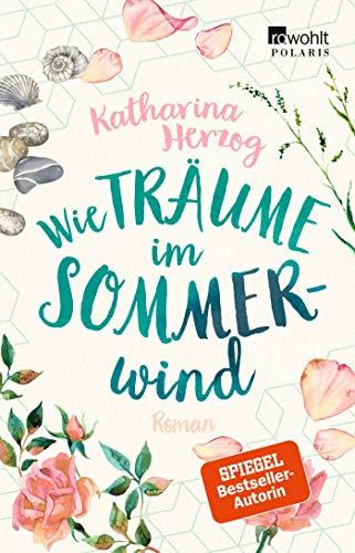 Buchseite und Rezensionen zu 'Wie Träume im Sommerwind' von Katharina Herzog